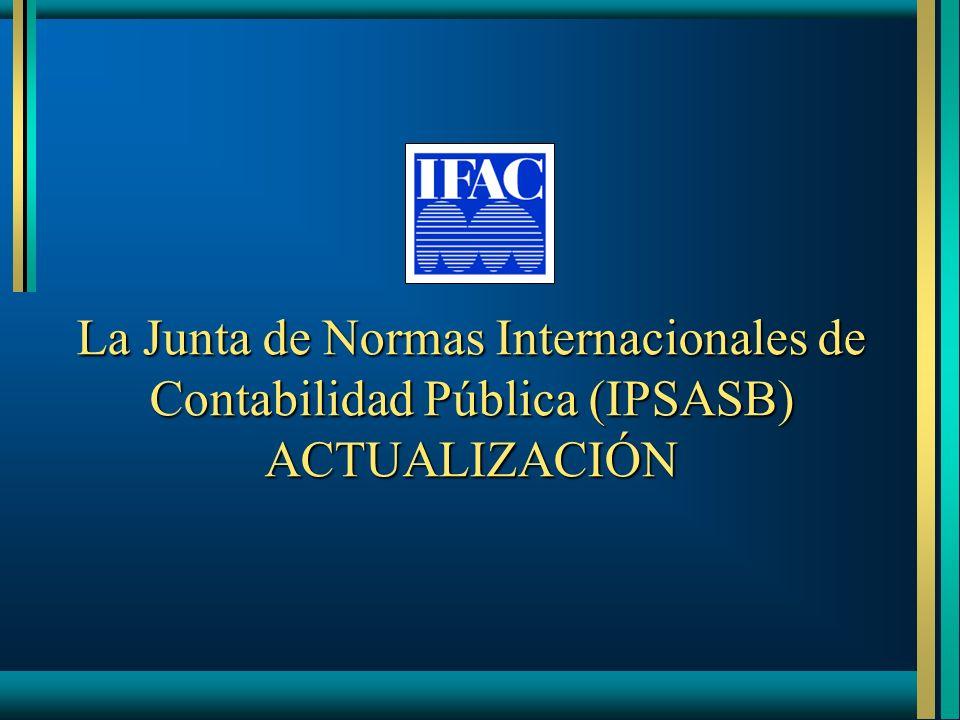 La Junta de Normas Internacionales de Contabilidad Pública (IPSASB) ACTUALIZACIÓN