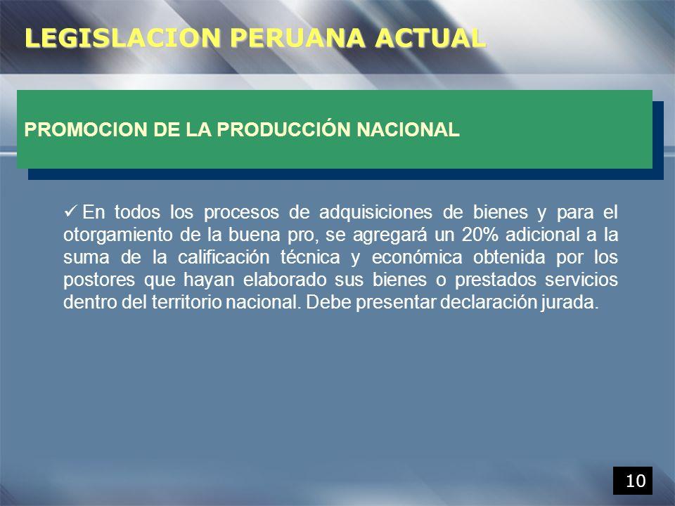10 En todos los procesos de adquisiciones de bienes y para el otorgamiento de la buena pro, se agregará un 20% adicional a la suma de la calificación