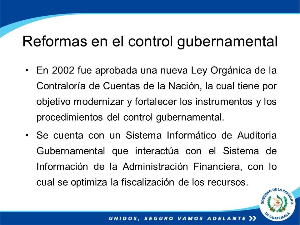 Reformas en el control gubernamental En 2002 fue aprobada una nueva Ley Orgánica de la Contraloría de Cuentas de la Nación, la cual tiene por objetivo