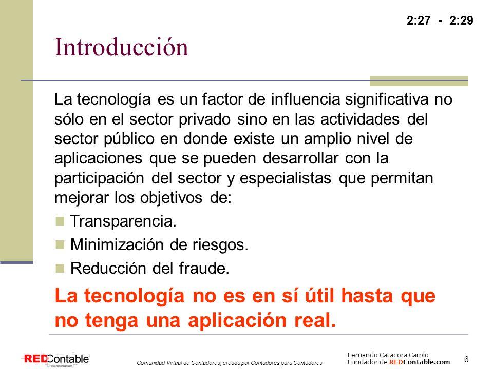 Fernando Catacora Carpio Fundador de REDContable.com Comunidad Virtual de Contadores, creada por Contadores para Contadores 7 Introducción – ¿Qué ha dicho AICPA.