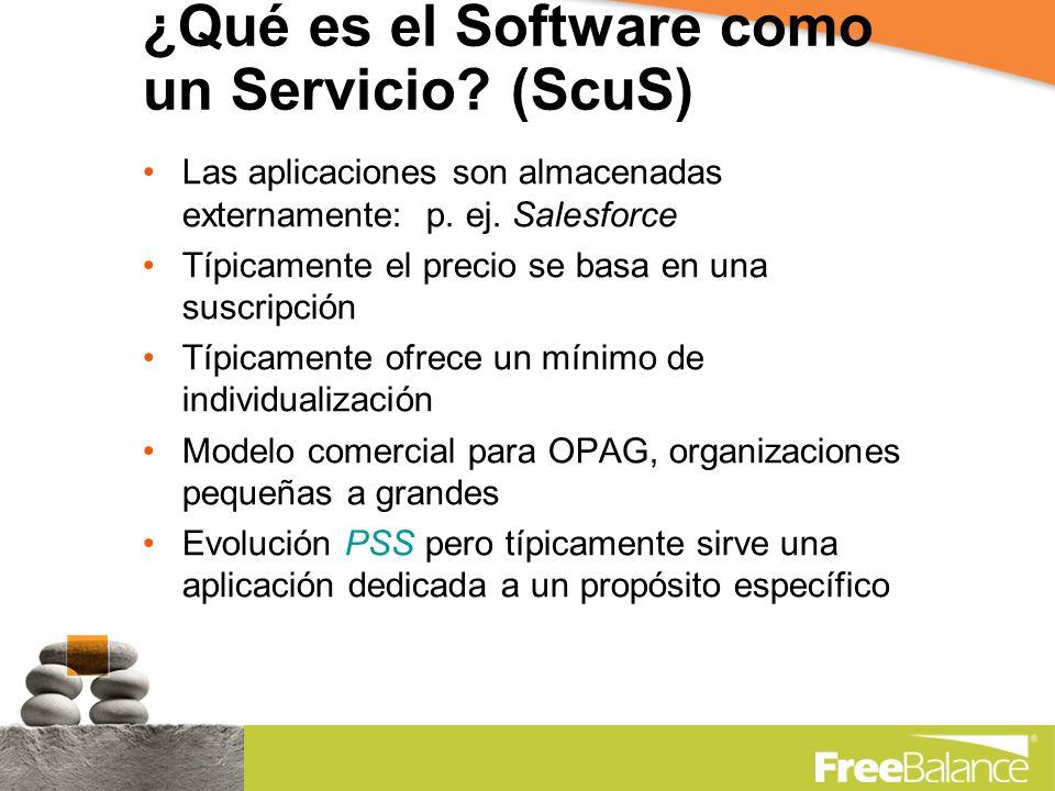 ¿Qué es el Software como un Servicio. (ScuS) Las aplicaciones son almacenadas externamente: p.