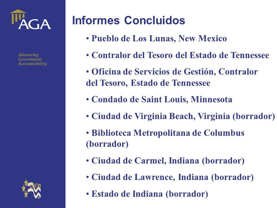 General paragraph Informes Concluidos Pueblo de Los Lunas, New Mexico Contralor del Tesoro del Estado de Tennessee Oficina de Servicios de Gestión, Co