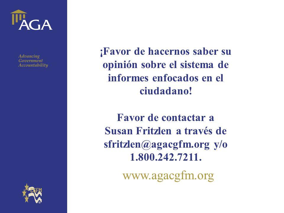 General chart www.agacgfm.org ¡Favor de hacernos saber su opinión sobre el sistema de informes enfocados en el ciudadano! Favor de contactar a Susan F