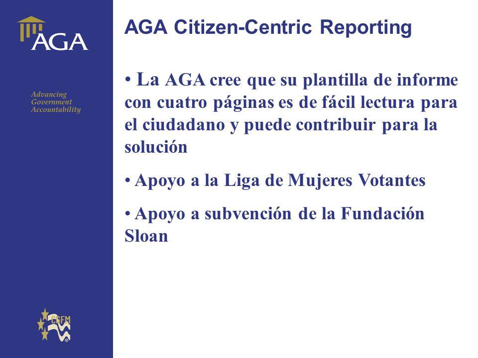 General title AGA Citizen-Centric Reporting La AGA cree que su plantilla de informe con cuatro páginas es de fácil lectura para el ciudadano y puede c