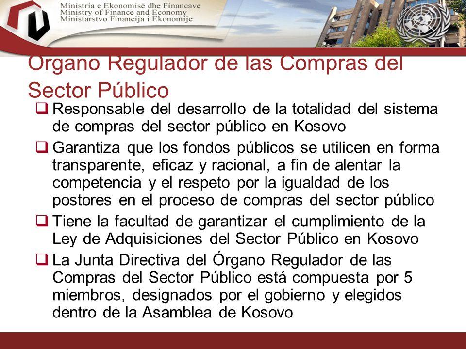 27 Órgano Regulador de las Compras del Sector Público Responsable del desarrollo de la totalidad del sistema de compras del sector público en Kosovo Garantiza que los fondos públicos se utilicen en forma transparente, eficaz y racional, a fin de alentar la competencia y el respeto por la igualdad de los postores en el proceso de compras del sector público Tiene la facultad de garantizar el cumplimiento de la Ley de Adquisiciones del Sector Público en Kosovo La Junta Directiva del Órgano Regulador de las Compras del Sector Público está compuesta por 5 miembros, designados por el gobierno y elegidos dentro de la Asamblea de Kosovo