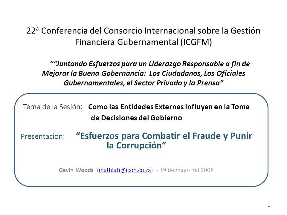 22 a Conferencia del Consorcio Internacional sobre la Gestión Financiera Gubernamental (ICGFM) Juntando Esfuerzos para un Liderazgo Responsable a fin
