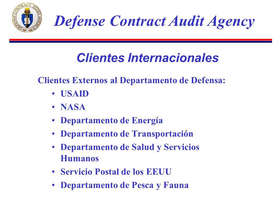 Clientes Externos al Departamento de Defensa: USAID NASA Departamento de Energía Departamento de Transportación Departamento de Salud y Servicios Humanos Servicio Postal de los EEUU Departamento de Pesca y Fauna Defense Contract Audit Agency Clientes Internacionales