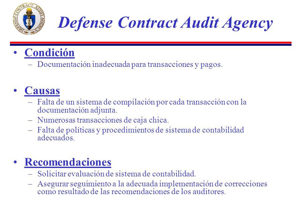 Condición –Documentación inadecuada para transacciones y pagos.