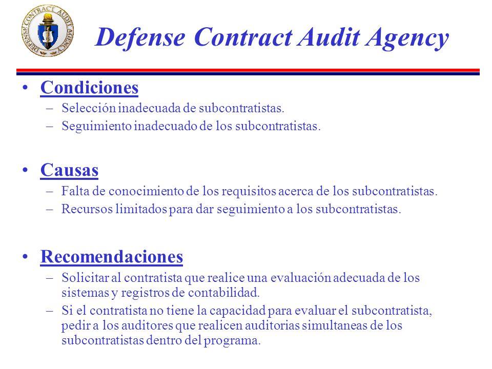 Condiciones –Selección inadecuada de subcontratistas.