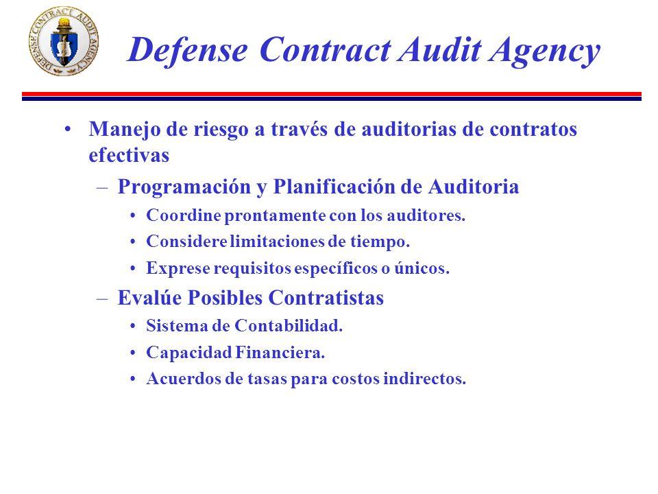 Manejo de riesgo a través de auditorias de contratos efectivas –Programación y Planificación de Auditoria Coordine prontamente con los auditores.