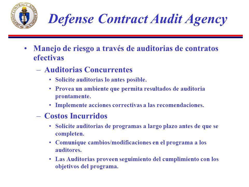 Manejo de riesgo a través de auditorias de contratos efectivas –Auditorias Concurrentes Solicite auditorias lo antes posible. Provea un ambiente que p