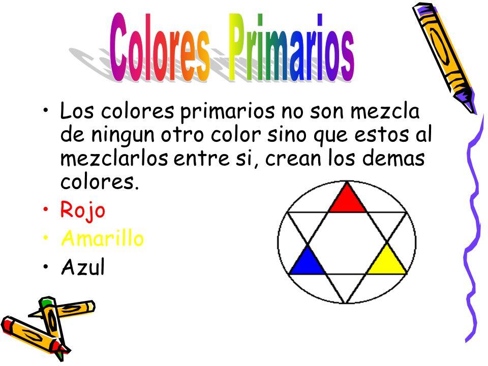 Los colores primarios no son mezcla de ningun otro color sino que estos al mezclarlos entre si, crean los demas colores.