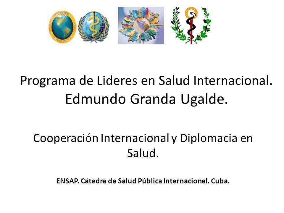 Programa de Lideres en Salud Internacional.Edmundo Granda Ugalde.