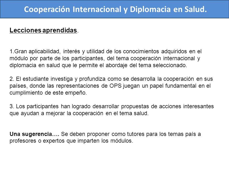 Cooperación Internacional y Diplomacia en Salud.Lecciones aprendidas.