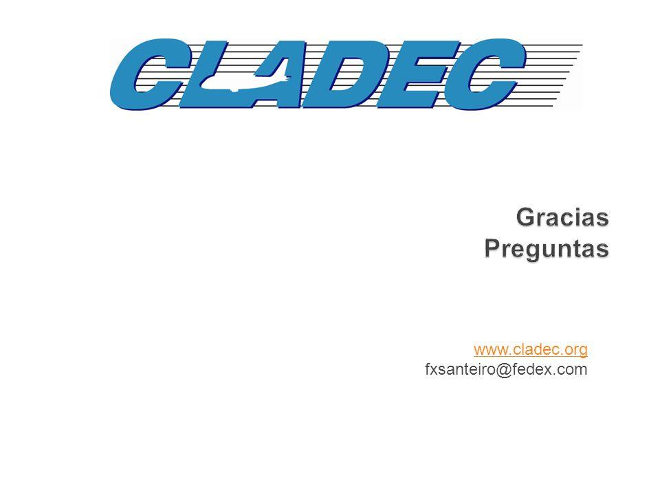 Gracias Preguntas Gracias Preguntas www.cladec.org fxsanteiro@fedex.com