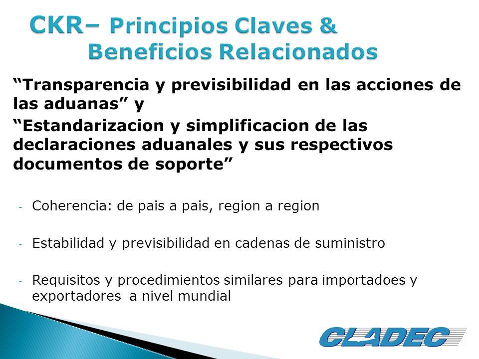Transparencia y previsibilidad en las acciones de las aduanas y Estandarizacion y simplificacion de las declaraciones aduanales y sus respectivos docu