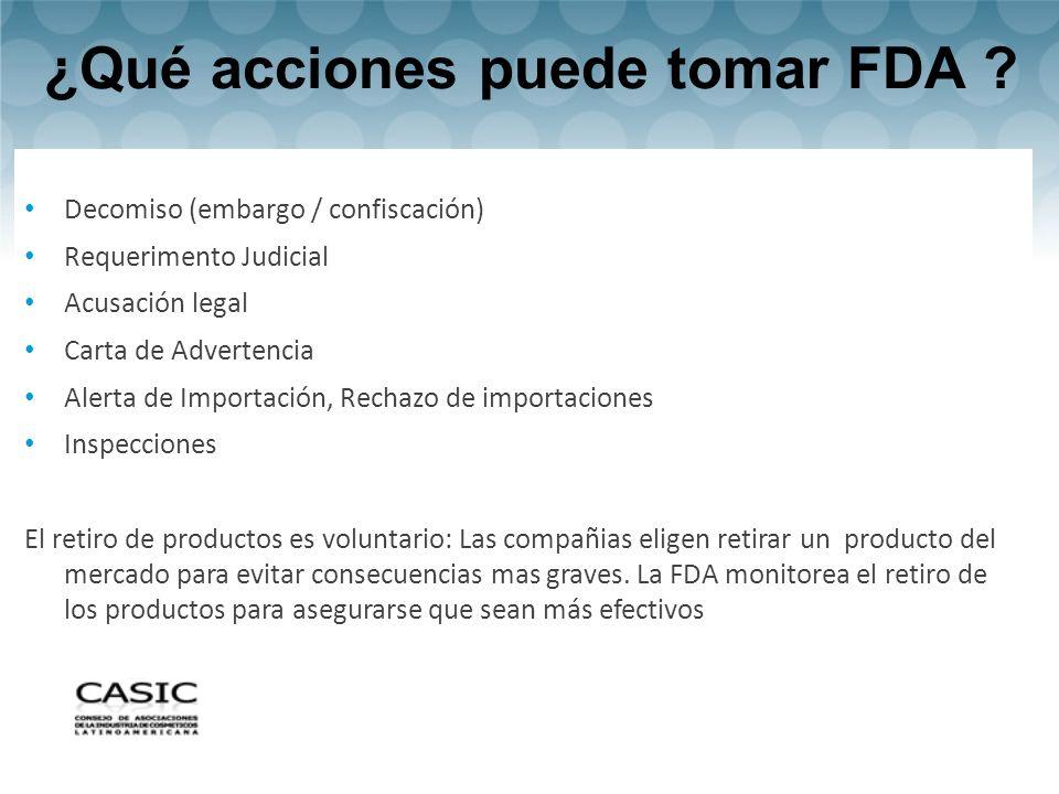 ¿Qué acciones puede tomar FDA .