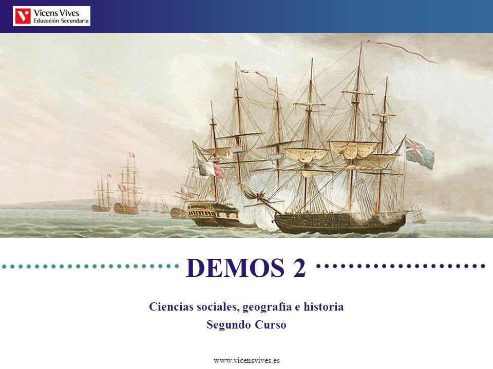 www.vicensvives.es DEMOS 2 Ciencias sociales, geografía e historia Segundo Curso