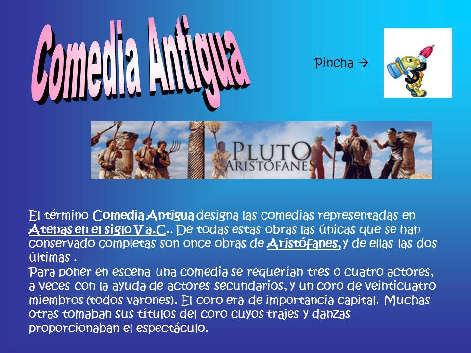 El término Comedia Antigua designa las comedias representadas en Atenas en el siglo V a.C.. De todas estas obras las únicas que se han conservado comp