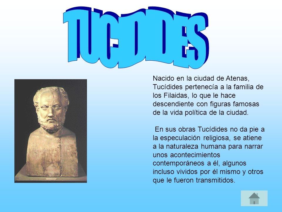 Nacido en la ciudad de Atenas, Tucídides pertenecía a la familia de los Filaidas, lo que le hace descendiente con figuras famosas de la vida política