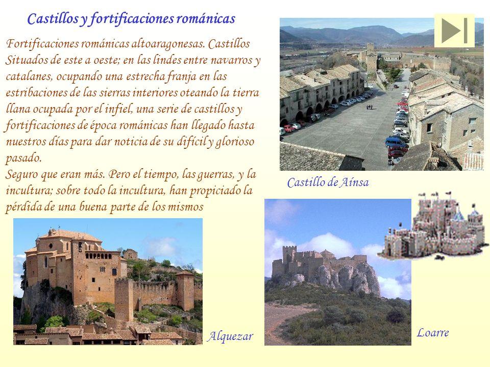 Fortificaciones románicas altoaragonesas. Castillos Situados de este a oeste; en las lindes entre navarros y catalanes, ocupando una estrecha franja e