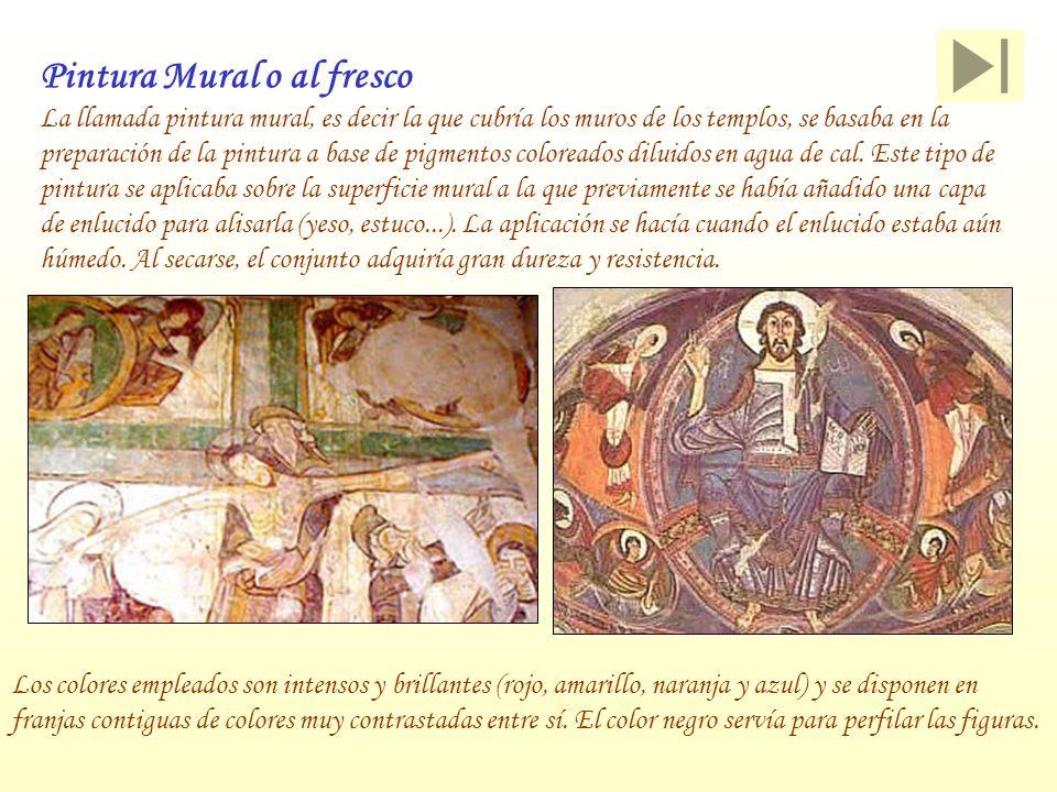 Pintura Mural o al fresco La llamada pintura mural, es decir la que cubría los muros de los templos, se basaba en la preparación de la pintura a base