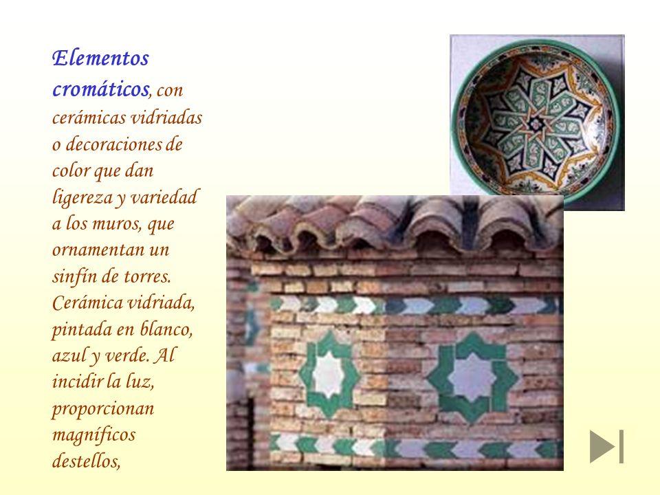 Elementos cromáticos, con cerámicas vidriadas o decoraciones de color que dan ligereza y variedad a los muros, que ornamentan un sinfín de torres. Cer