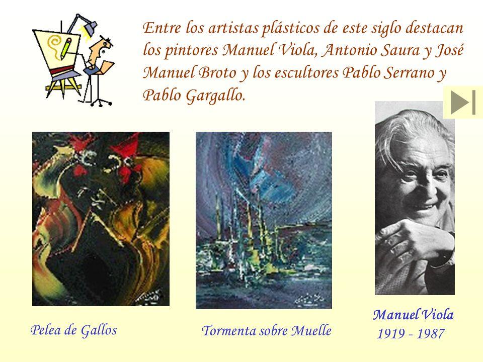 Entre los artistas plásticos de este siglo destacan los pintores Manuel Viola, Antonio Saura y José Manuel Broto y los escultores Pablo Serrano y Pabl