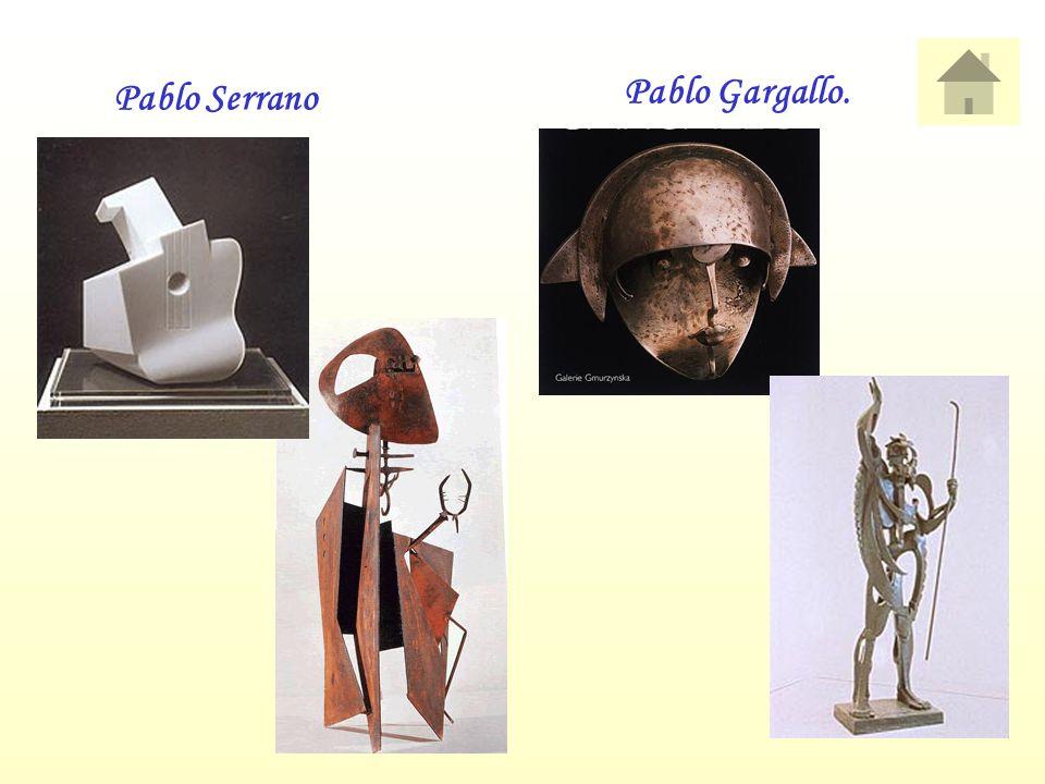 Pablo Serrano Pablo Gargallo.