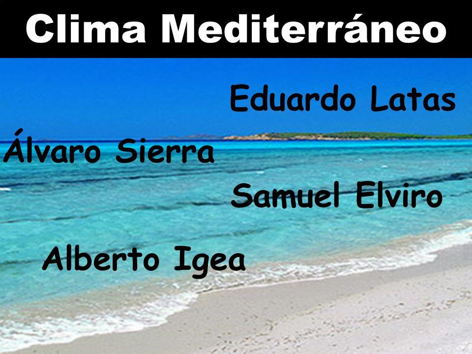 Clima Mediterráneo Álvaro Sierra Eduardo Latas Alberto Igea Samuel Elviro
