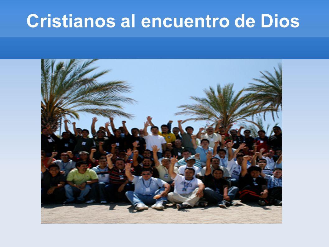 Cristianos al encuentro de Dios