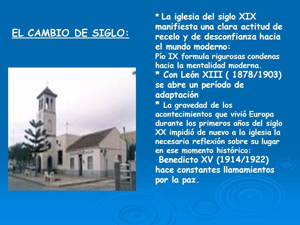 LA RENOVACIÓN INTERIOR DE LA IGLESIA: Desde principios de siglo aparecieron en el interior de la iglesia varios procesos de renovación.