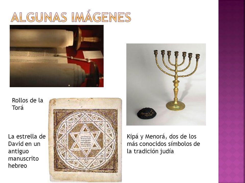 Kipá y Menorá, dos de los más conocidos símbolos de la tradición judía Rollos de la Torá La estrella de David en un antiguo manuscrito hebreo