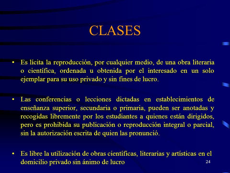 23 CLASES c)Reproducir en forma individual, una obra por una biblioteca o archivo cuyas actividades no tengan directa o indirectamente fines de lucro,