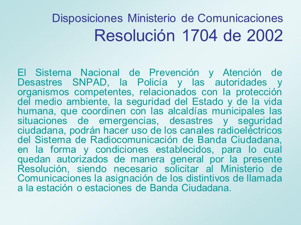 Disposiciones Ministerio de Comunicaciones Resolución 1704 de 2002