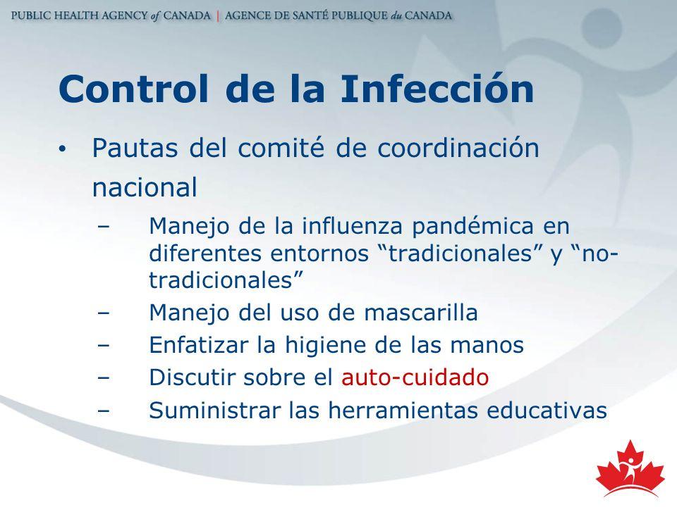 Control de la Infección Pautas del comité de coordinación nacional –Manejo de la influenza pandémica en diferentes entornos tradicionales y no- tradic
