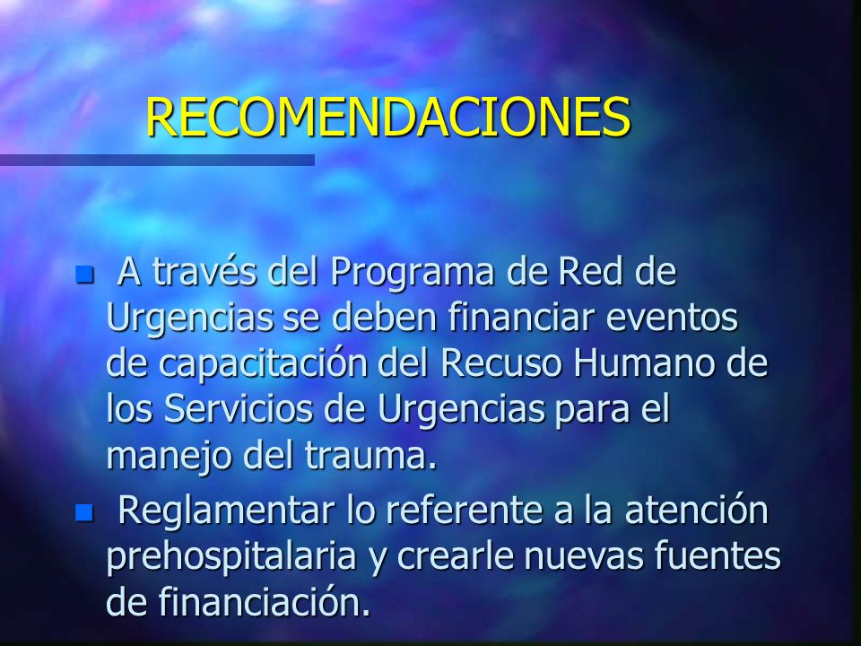 n A través del Programa de Red de Urgencias se deben financiar eventos de capacitación del Recuso Humano de los Servicios de Urgencias para el manejo
