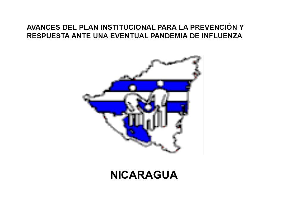 AVANCES DEL PLAN INSTITUCIONAL PARA LA PREVENCIÓN Y RESPUESTA ANTE UNA EVENTUAL PANDEMIA DE INFLUENZA NICARAGUA