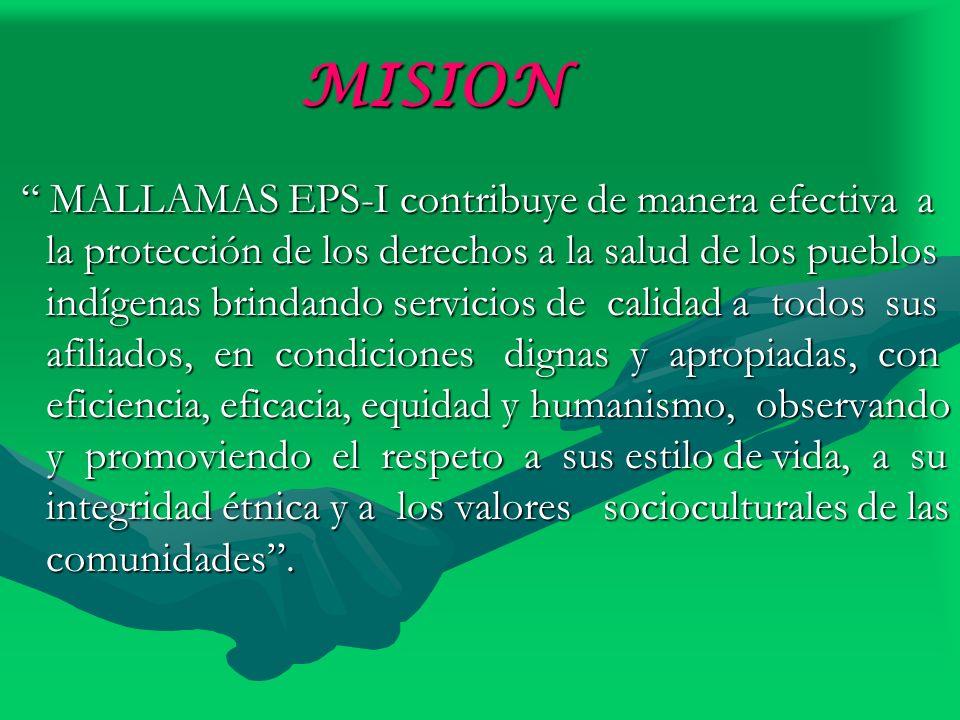 MISION MALLAMAS EPS-I contribuye de manera efectiva a la protección de los derechos a la salud de los pueblos indígenas brindando servicios de calidad