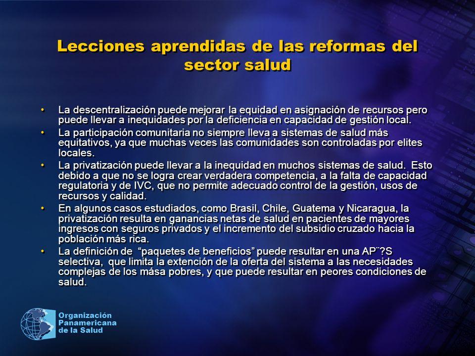 Organización Panamericana de la Salud Lecciones aprendidas de las reformas del sector salud La descentralización puede mejorar la equidad en asignació