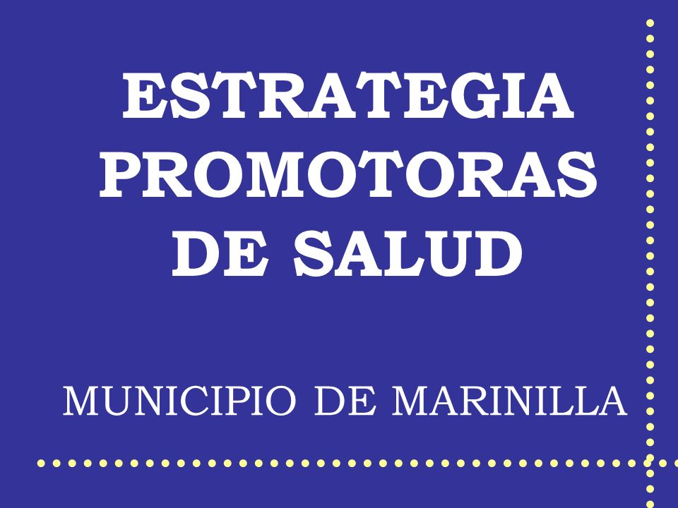 ESTRATEGIA PROMOTORAS DE SALUD MUNICIPIO DE MARINILLA