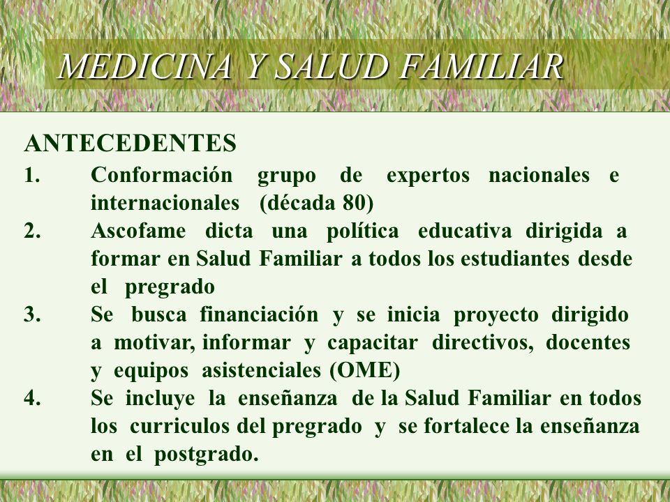 MEDICINA Y SALUD FAMILIAR ANTECEDENTES 1.