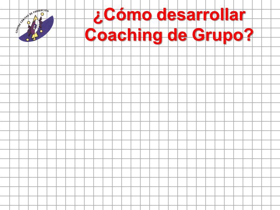 ¿Cómo desarrollar Coaching de Grupo?