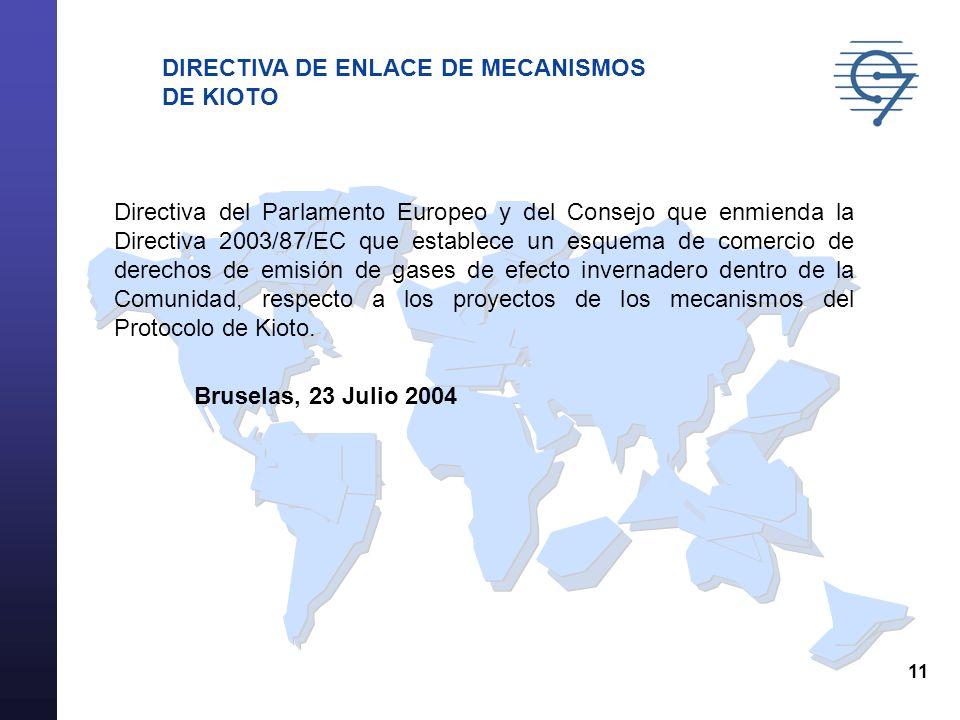 11 Directiva del Parlamento Europeo y del Consejo que enmienda la Directiva 2003/87/EC que establece un esquema de comercio de derechos de emisión de
