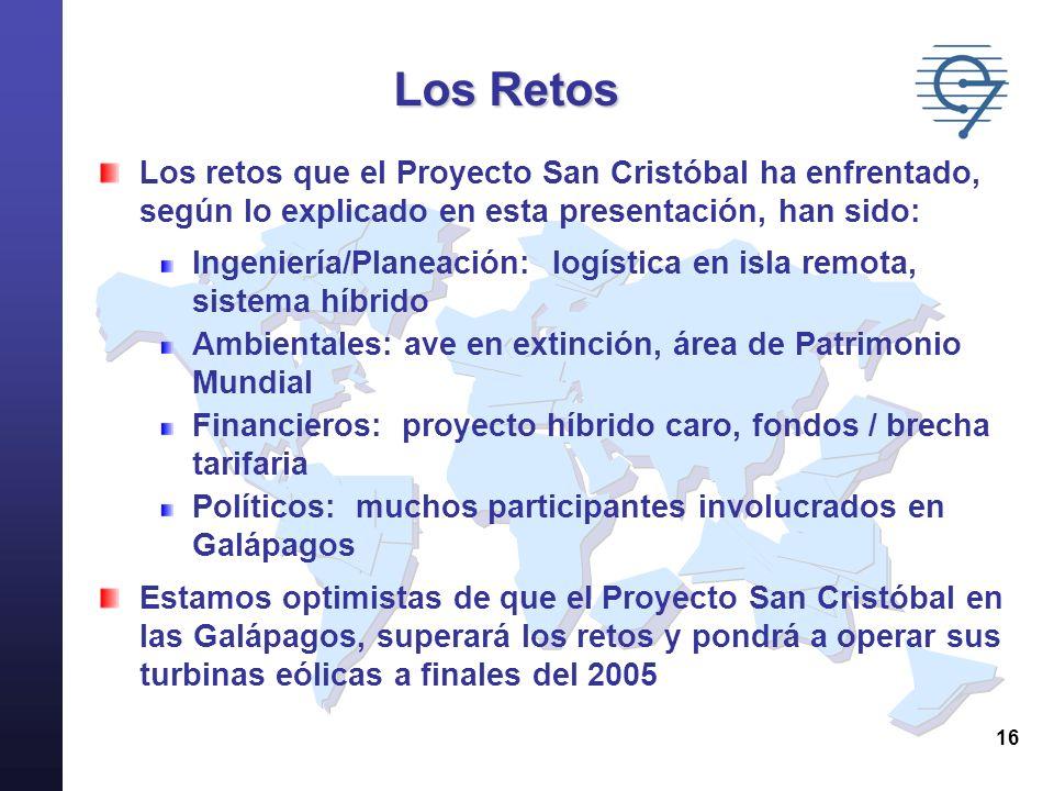16 Los Retos Los retos que el Proyecto San Cristóbal ha enfrentado, según lo explicado en esta presentación, han sido: Ingeniería/Planeación: logístic