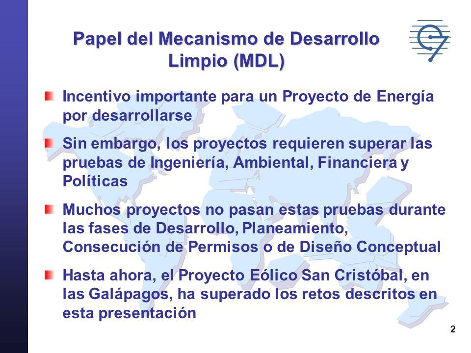 2 Incentivo importante para un Proyecto de Energía por desarrollarse Sin embargo, los proyectos requieren superar las pruebas de Ingeniería, Ambiental