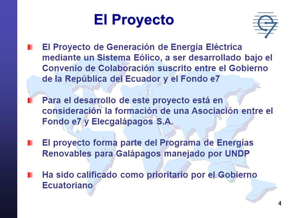 4 El Proyecto El Proyecto de Generación de Energía Eléctrica mediante un Sistema Eólico, a ser desarrollado bajo el Convenio de Colaboración suscrito