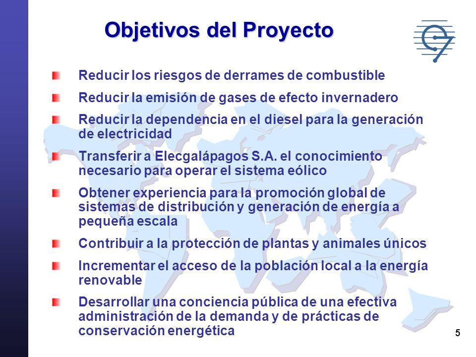 5 Objetivos del Proyecto Reducir los riesgos de derrames de combustible Reducir la emisión de gases de efecto invernadero Reducir la dependencia en el
