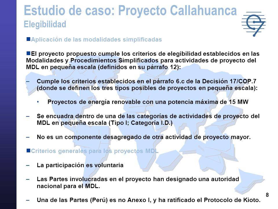 8 Aplicación de las modalidades simplificadas El proyecto propuesto cumple los criterios de elegibilidad establecidos en las Modalidades y Procedimien