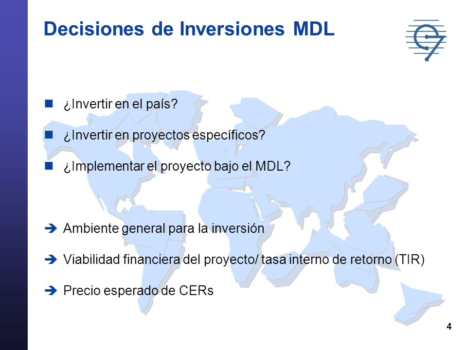 4 Decisiones de Inversiones MDL ¿Invertir en el país.